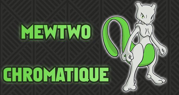 Distribution d'un Mewtwo Spécial !
