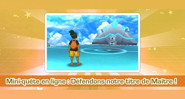 Nouvelle mini-quête Pokémon Soleil et Lune : Défendons notre titre de Maître !