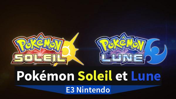 Aucune information ne sera dévoilée sur Pokémon Soleil et Lune à l'E3