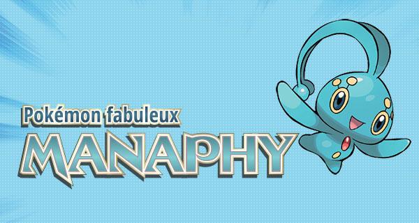 Distribution au mois de Juin du prince des mers : Manaphy