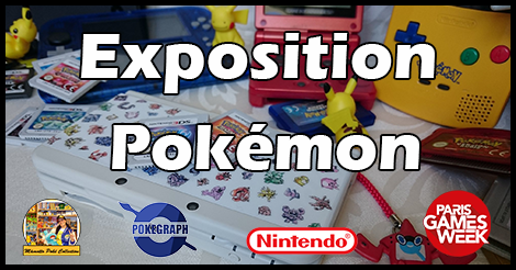 Exposition Pokémon Paris Games Week 2017