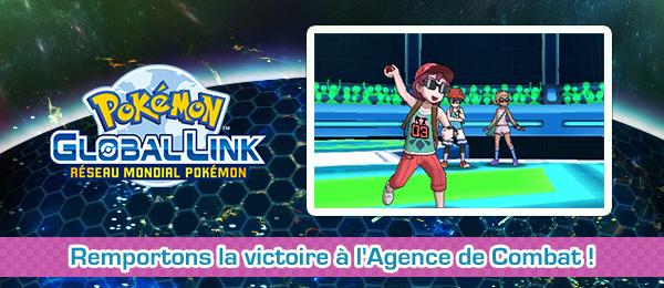 Remportons la Victoire à l'Agence de Combat Pokémon Ultra-Soleil et Ultra-Lune